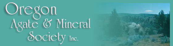 Oregon Agate & Mineral Society, Inc.